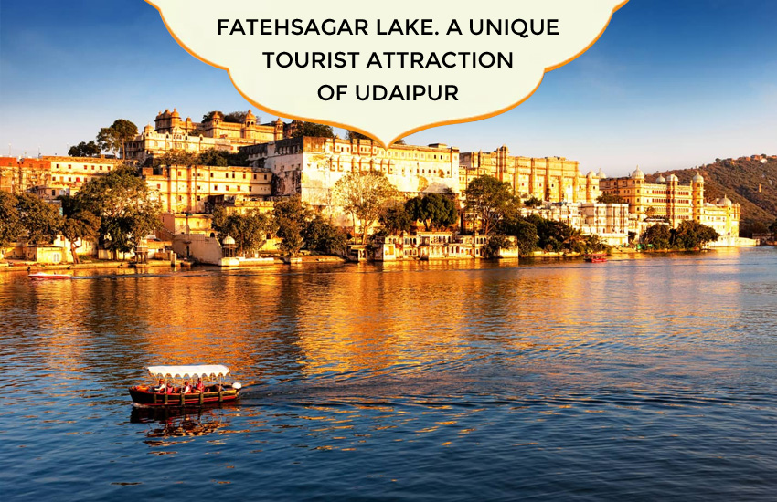 FatehSagar Lake. A Unique Tourist Attraction of Udaipur