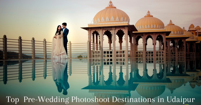 Top Pre-Wedding Photoshoot Destination in Udaipur