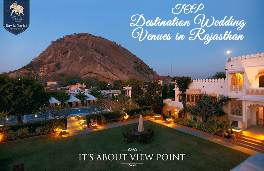 Which resort in Rajasthan is the perfect venue for a Destination Wedding?